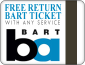 Free return BART ticket with any service!